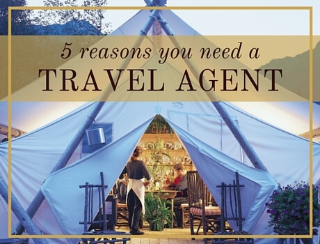 5 Reasons You Need a Travel Agent | www.pascaletravel.com
